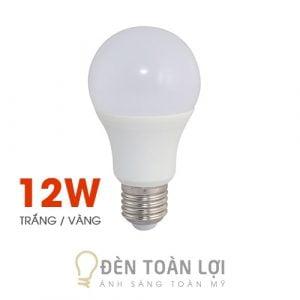 Bóng Đèn: Bóng bulb 12W kín nước ánh sáng trắng, vàng