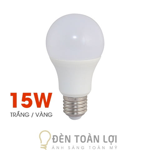 Bóng Đèn: Bóng bulb 15W kín nước ánh sáng trắng, vàng